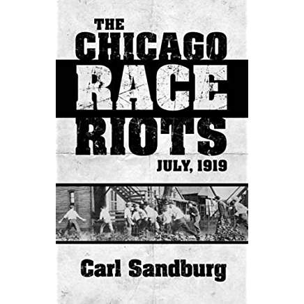 the chicago race riots july 1919 classic reprint